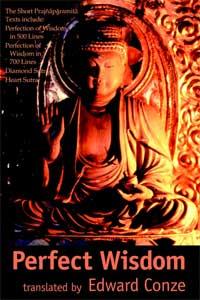 Perfect Wisdom: Prajnaparamita Texts, Translated by Edward Conze Back cover.