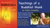 Teachings of a Buddhist Monk