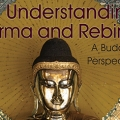 Understanding Karma and Rebirth