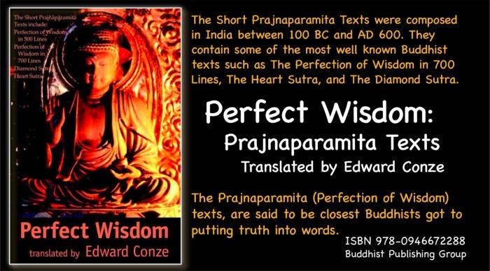 Perfect Wisdom: Prajnaparamita Texts, Translated by Edward Conze